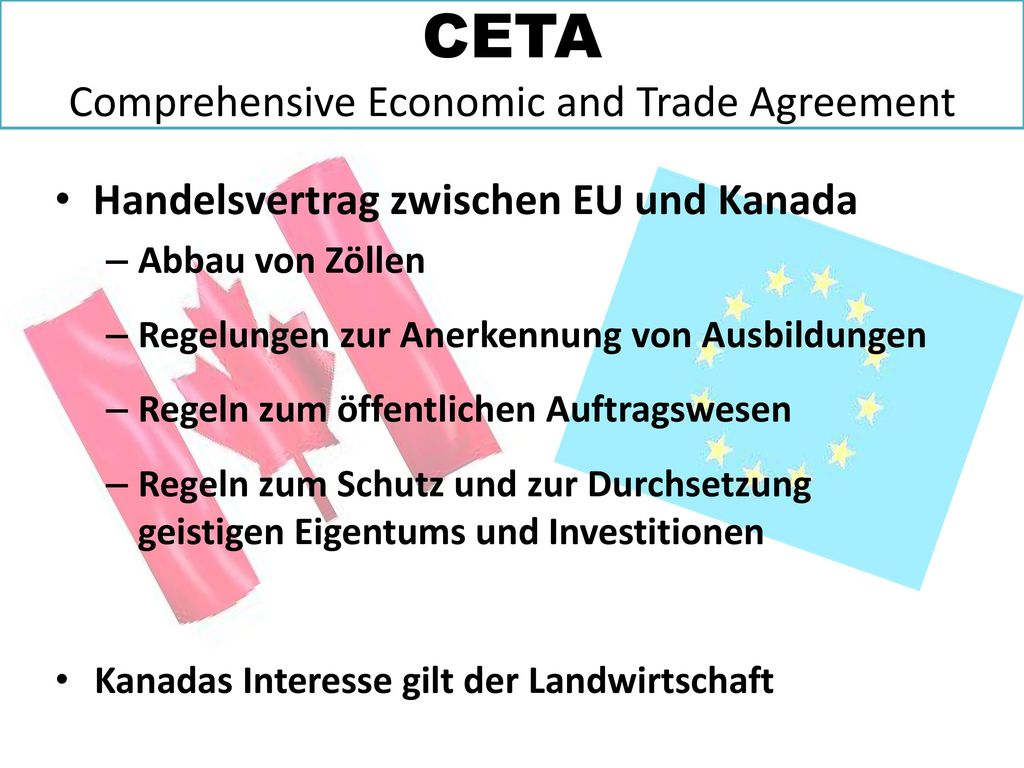 CETA Comprehensive Economic and Trade Agreement