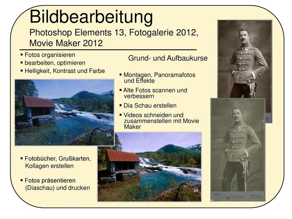 Bildbearbeitung Photoshop Elements 13, Fotogalerie 2012, Movie Maker 2012
