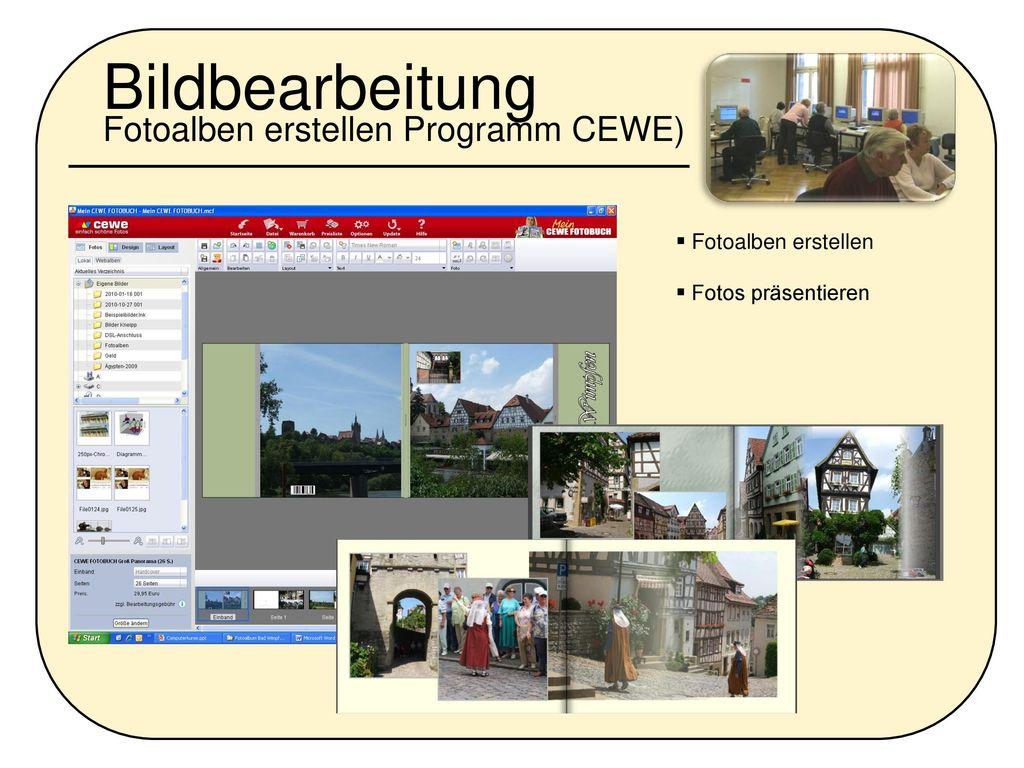 Bildbearbeitung Fotoalben erstellen Programm CEWE)