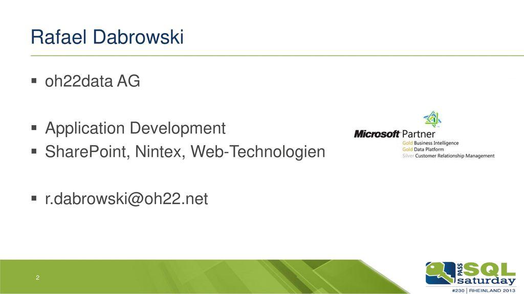Rafael Dabrowski oh22data AG Application Development