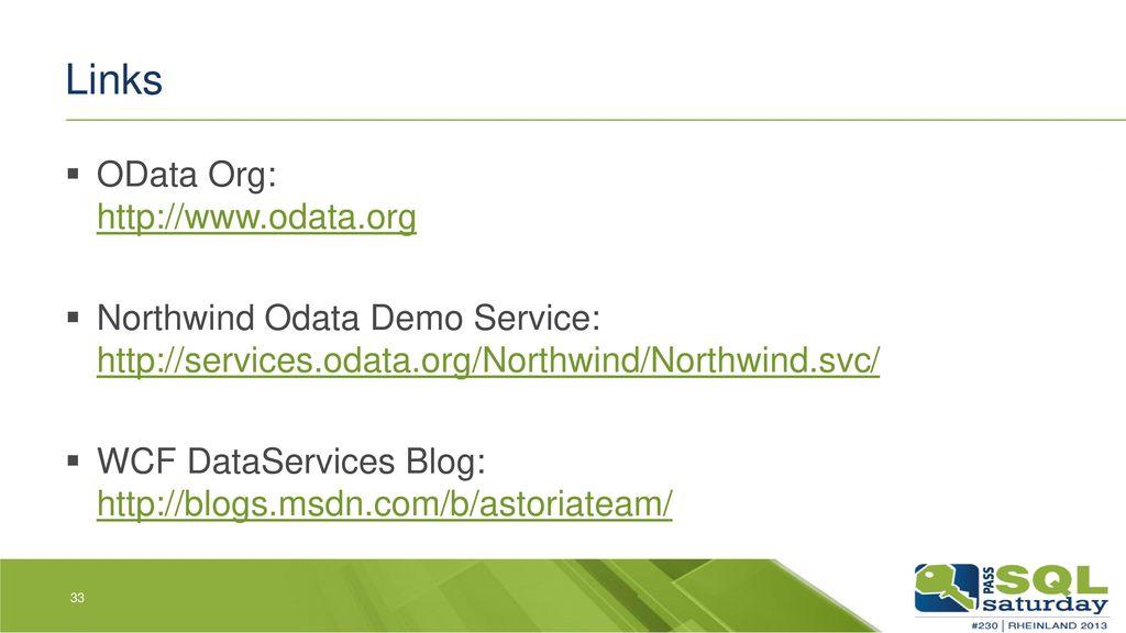 Links OData Org: http://www.odata.org