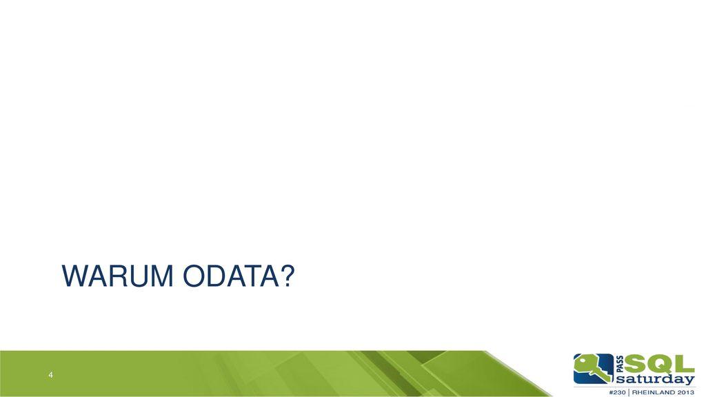 Warum OData