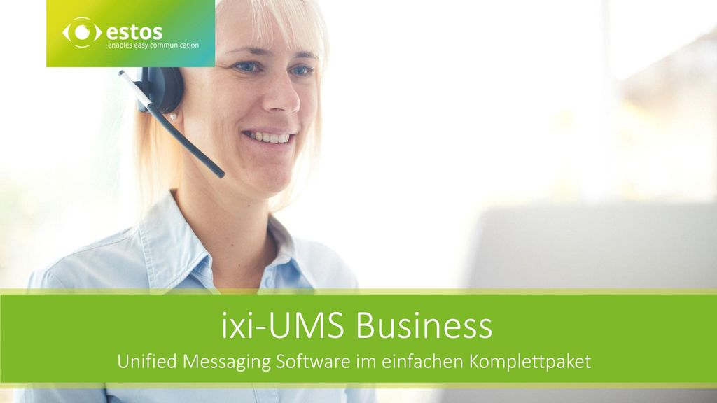 ixi-UMS Business Unified Messaging Software im einfachen Komplettpaket