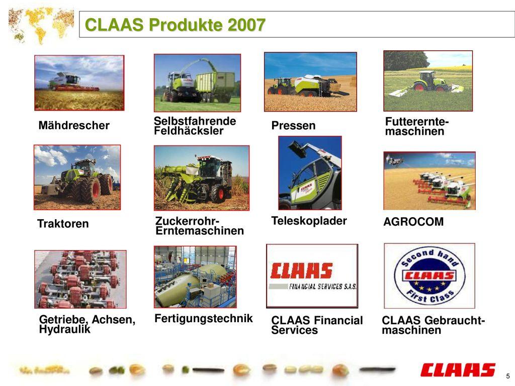 CLAAS Produkte 2007 Mähdrescher SelbstfahrendeFeldhäcksler Pressen