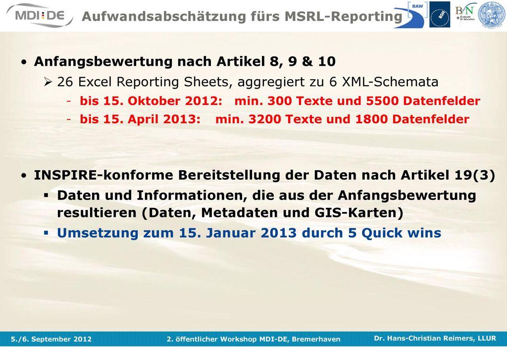 Aufwandsabschätzung fürs MSRL-Reporting
