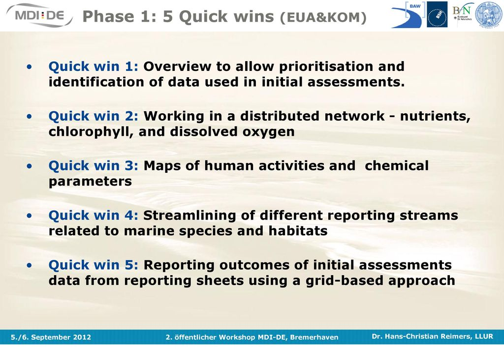 Phase 1: 5 Quick wins (EUA&KOM)