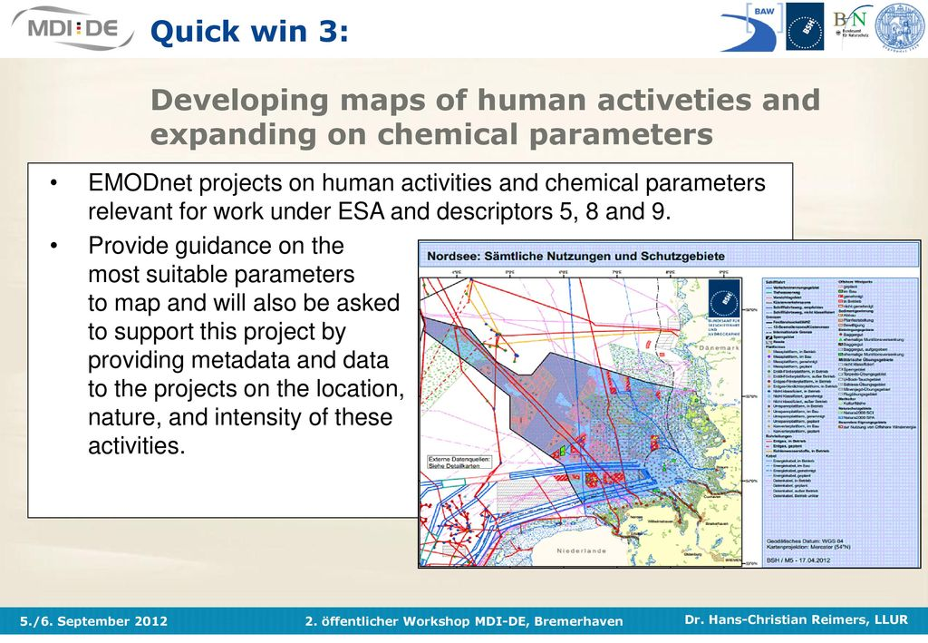 Quick win 3: Developing maps of human activeties and expanding on chemical parameters