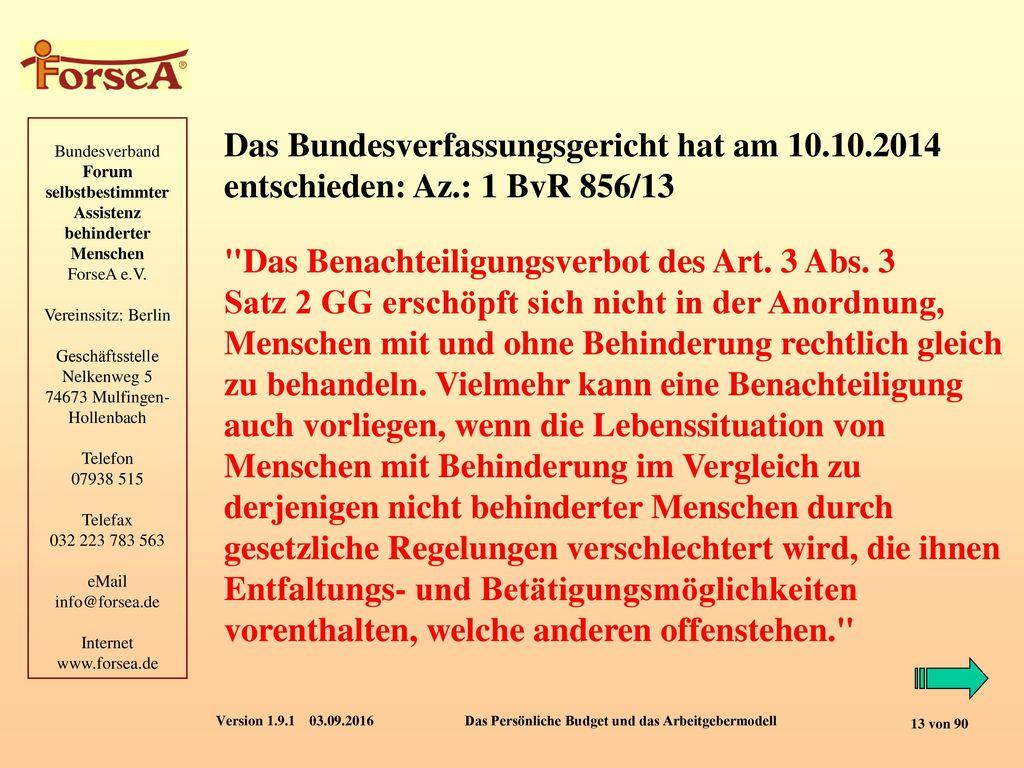 Das Bundesverfassungsgericht hat am 10.10.2014
