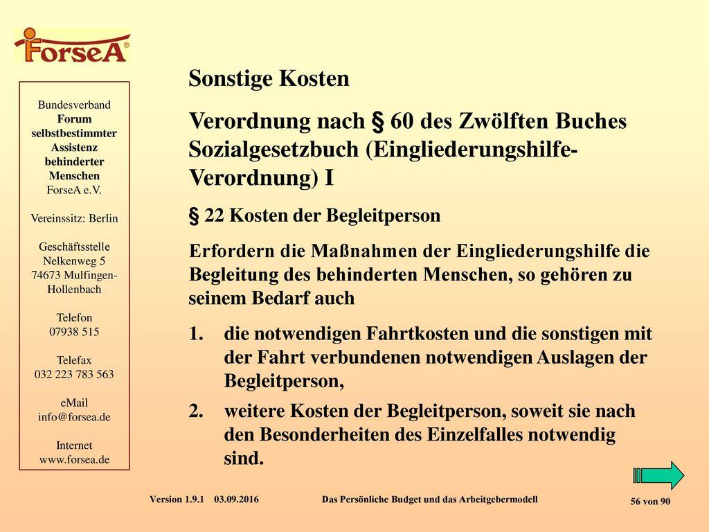 Sonstige Kosten Verordnung nach § 60 des Zwölften Buches Sozialgesetzbuch (Eingliederungshilfe-Verordnung) I.