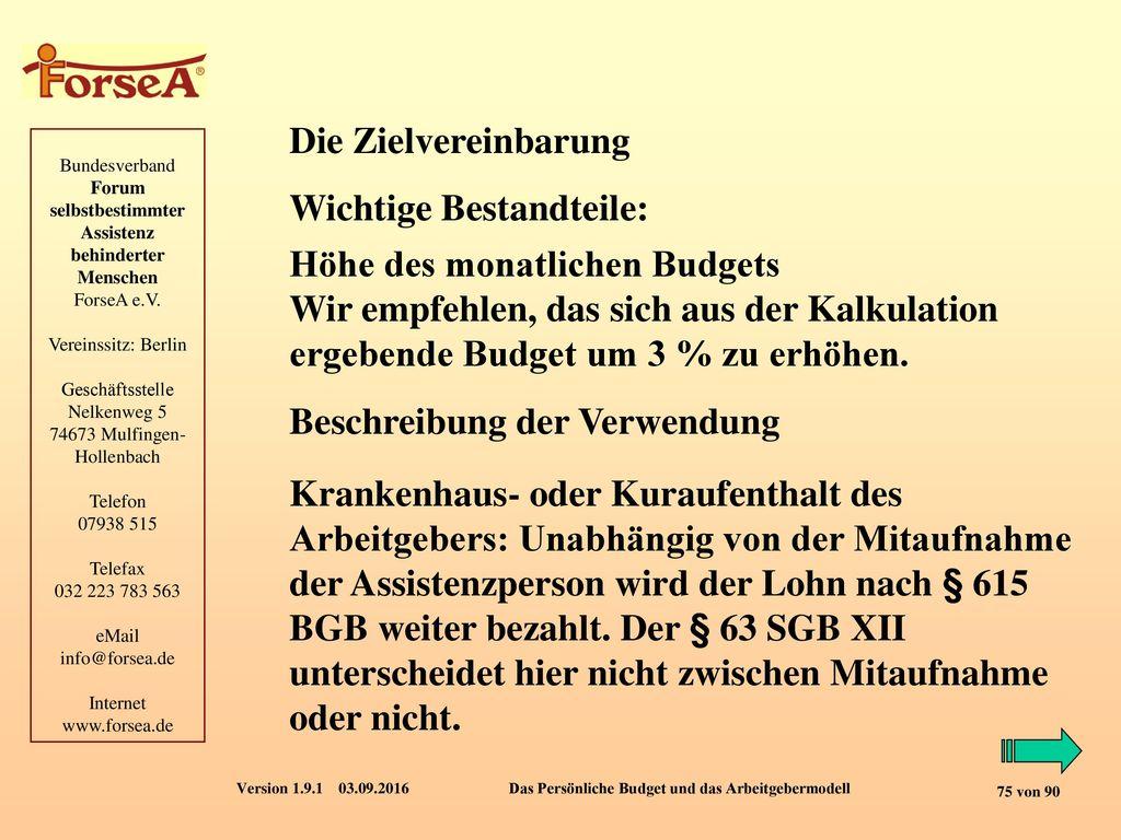 Die Zielvereinbarung Wichtige Bestandteile: