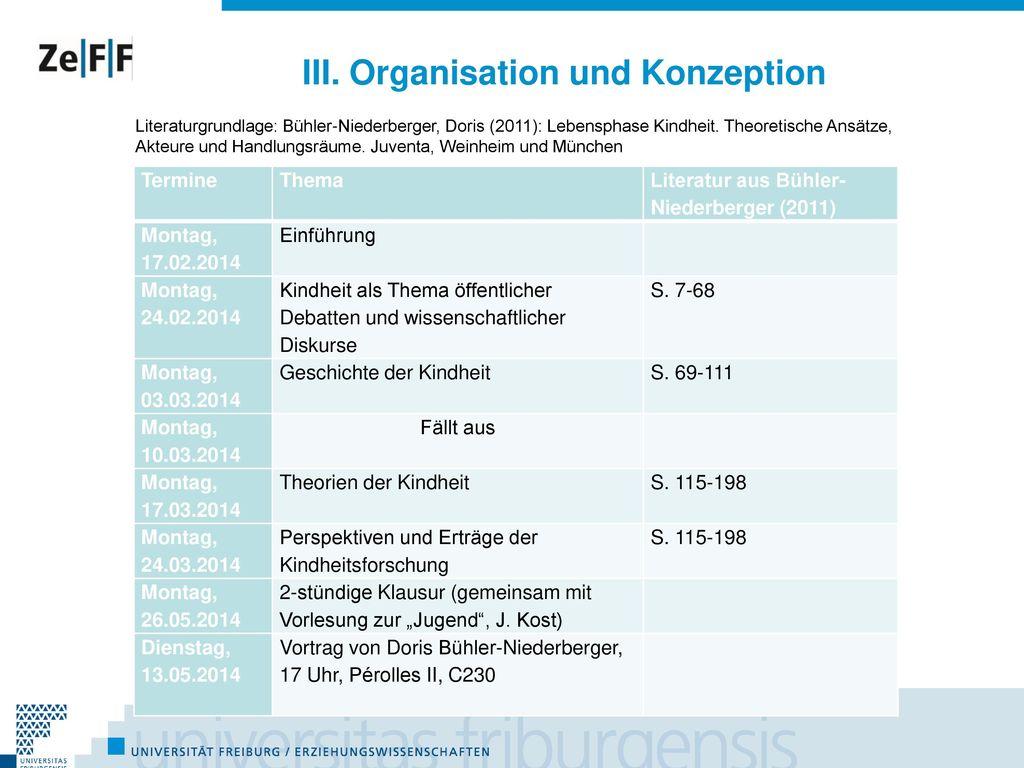 III. Organisation und Konzeption