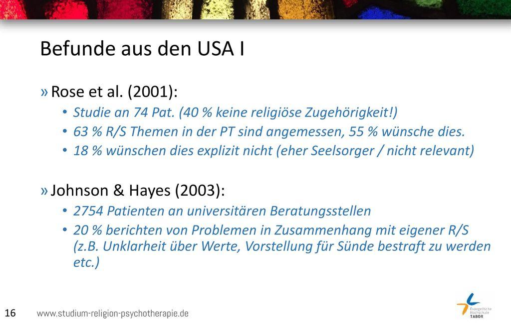 Befunde aus den USA I Rose et al. (2001): Johnson & Hayes (2003):