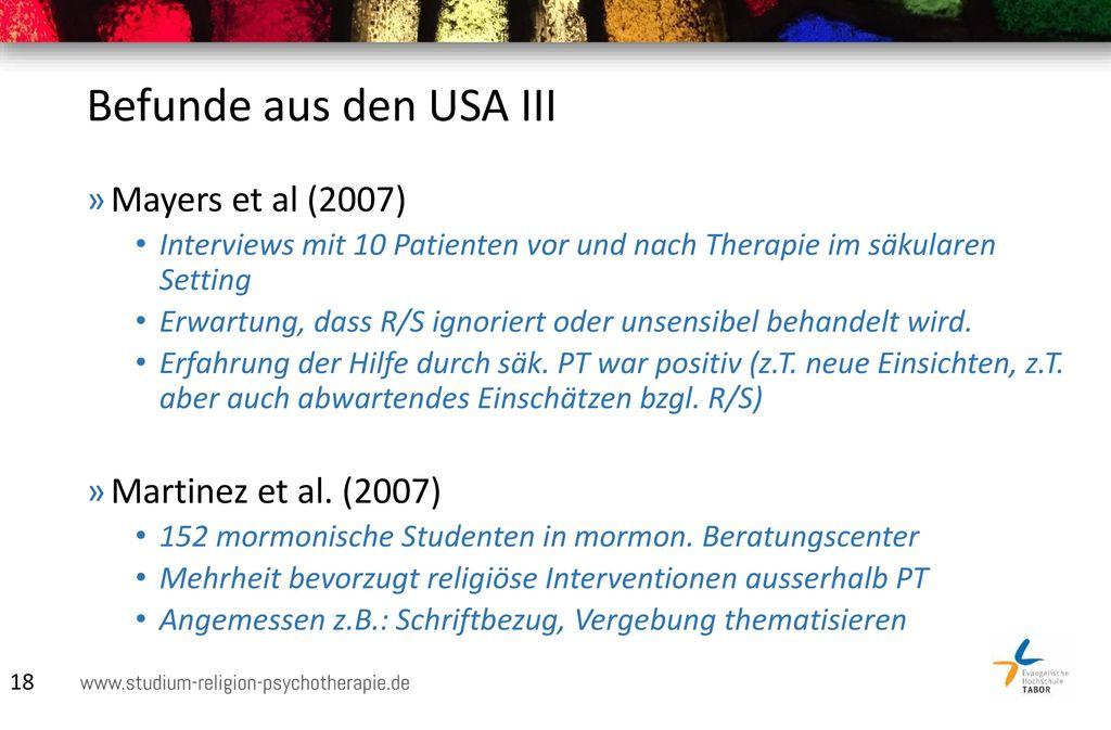 Befunde aus den USA III Mayers et al (2007) Martinez et al. (2007)