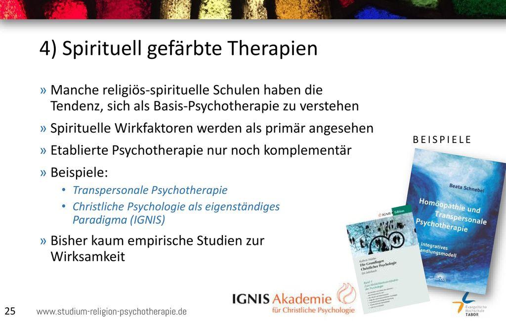 4) Spirituell gefärbte Therapien