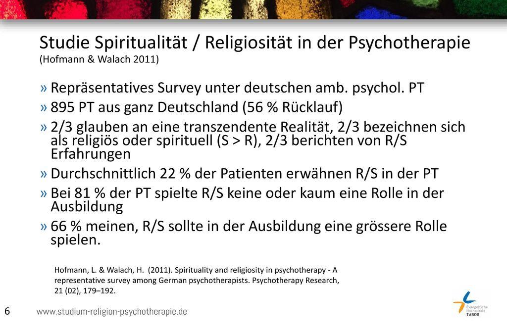 Studie Spiritualität / Religiosität in der Psychotherapie (Hofmann & Walach 2011)
