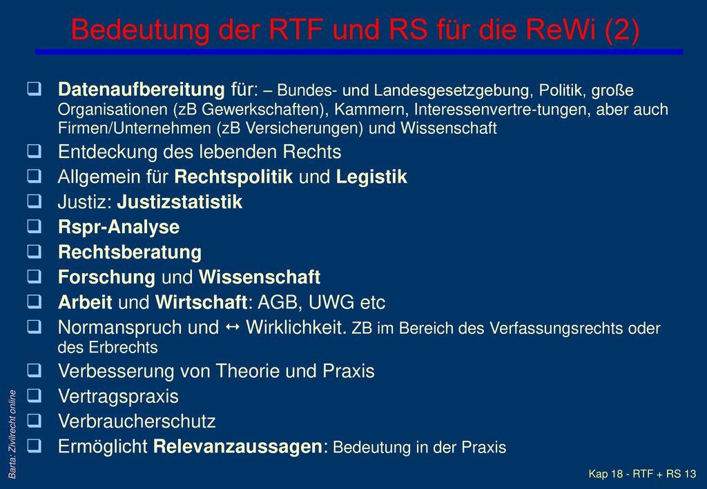 Bedeutung der RTF und RS für die ReWi (2)