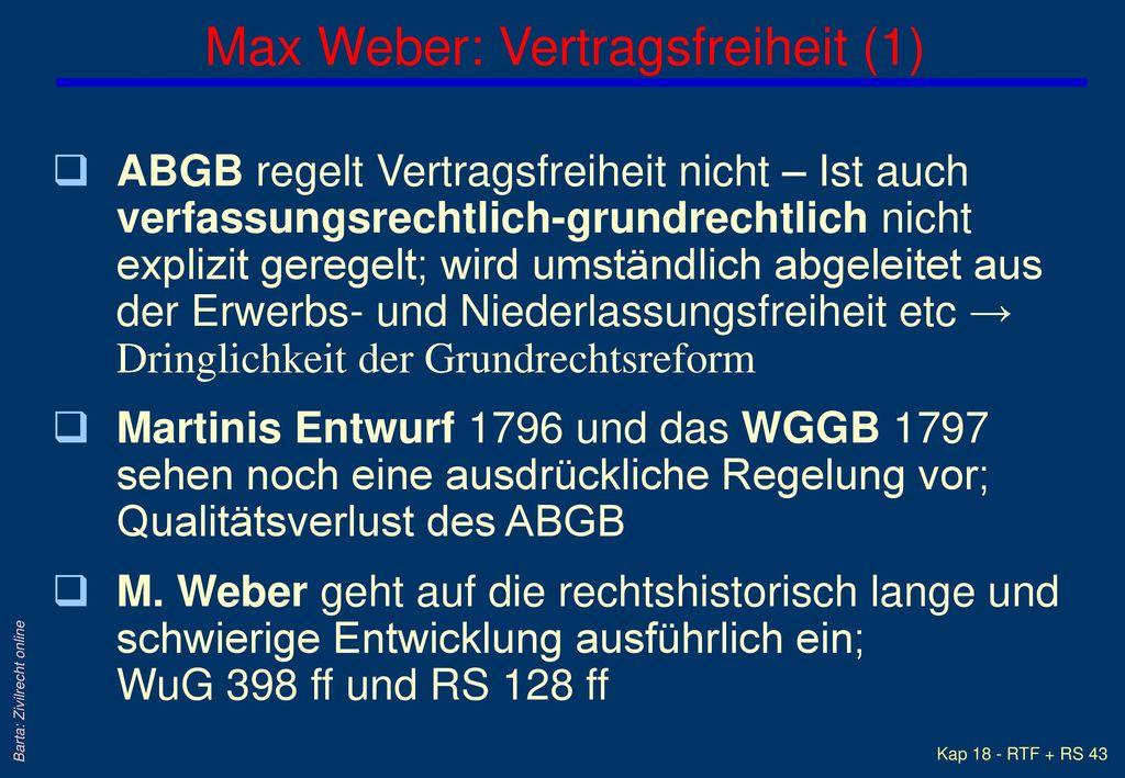 Max Weber: Vertragsfreiheit (1)