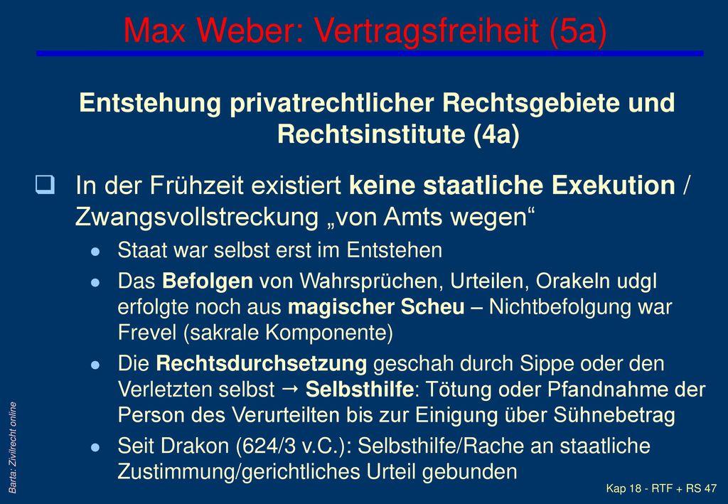 Max Weber: Vertragsfreiheit (5a)