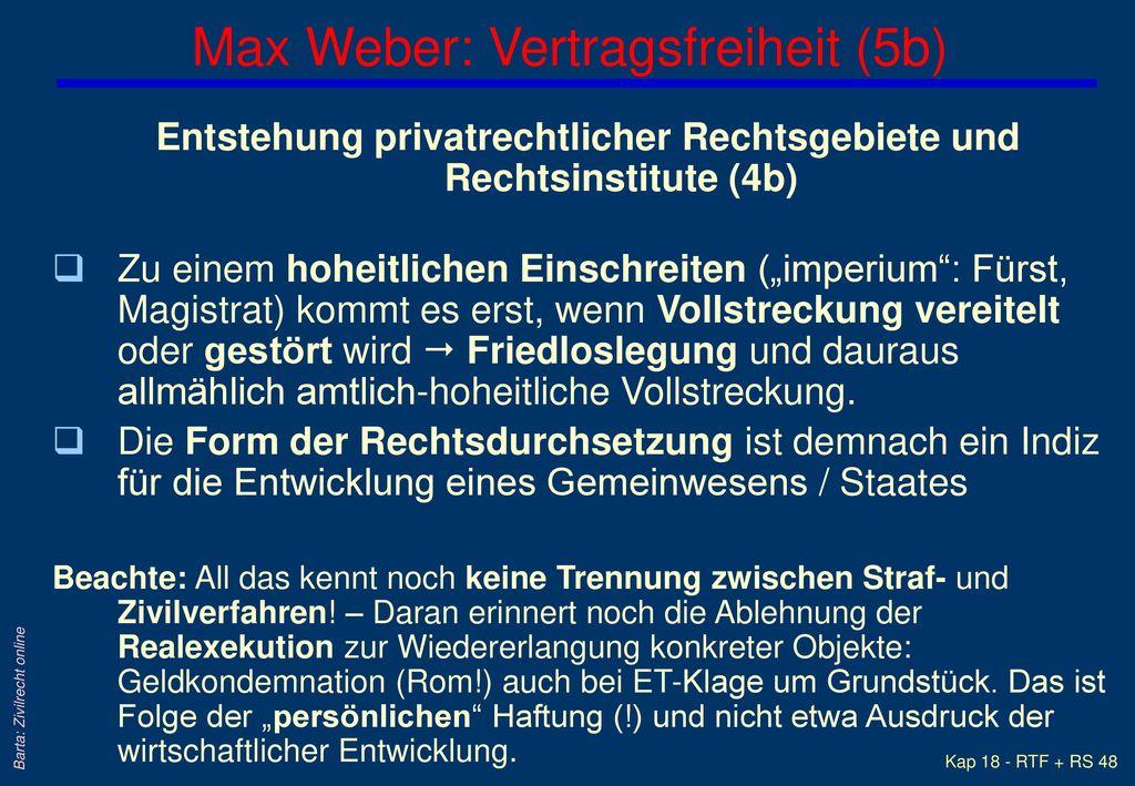 Max Weber: Vertragsfreiheit (5b)