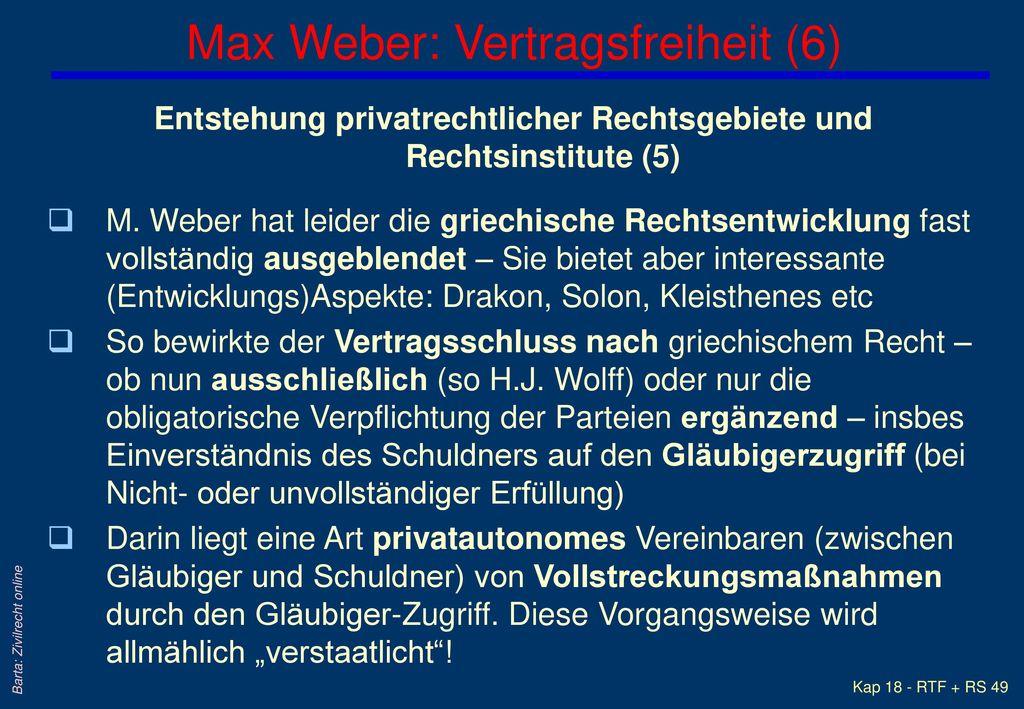 Max Weber: Vertragsfreiheit (6)