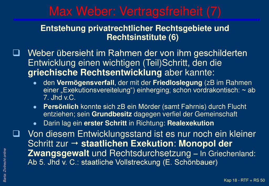 Max Weber: Vertragsfreiheit (7)