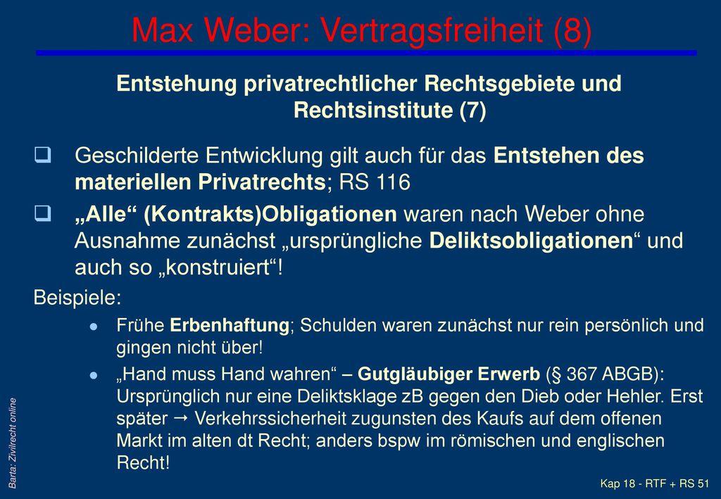 Max Weber: Vertragsfreiheit (8)