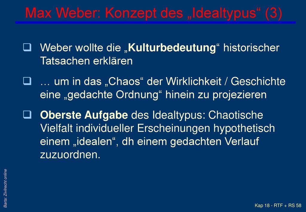 """Max Weber: Konzept des """"Idealtypus (3)"""