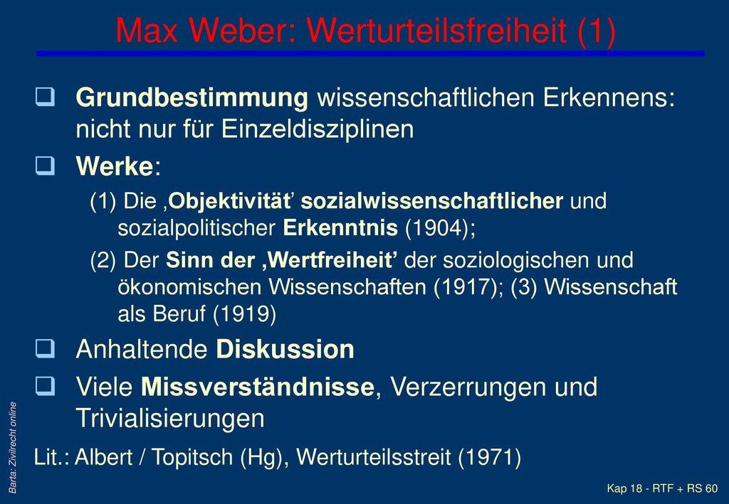 Max Weber: Werturteilsfreiheit (1)