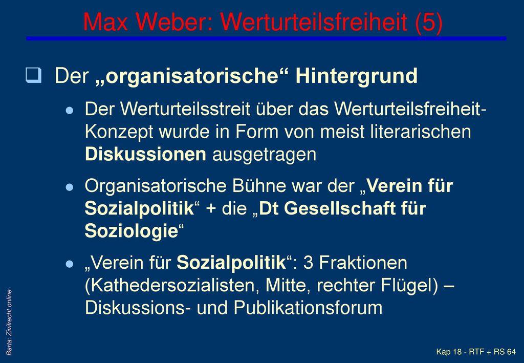 Max Weber: Werturteilsfreiheit (5)