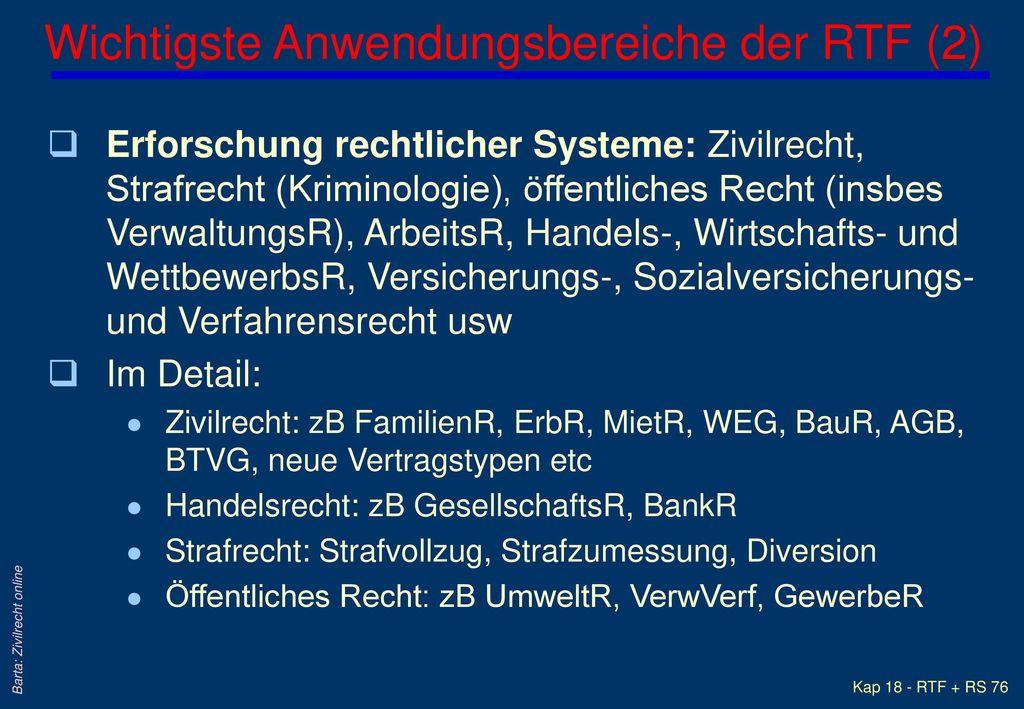 Wichtigste Anwendungsbereiche der RTF (2)