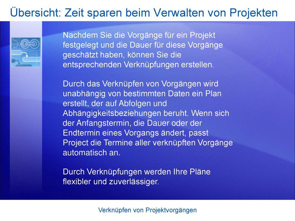 Übersicht: Zeit sparen beim Verwalten von Projekten