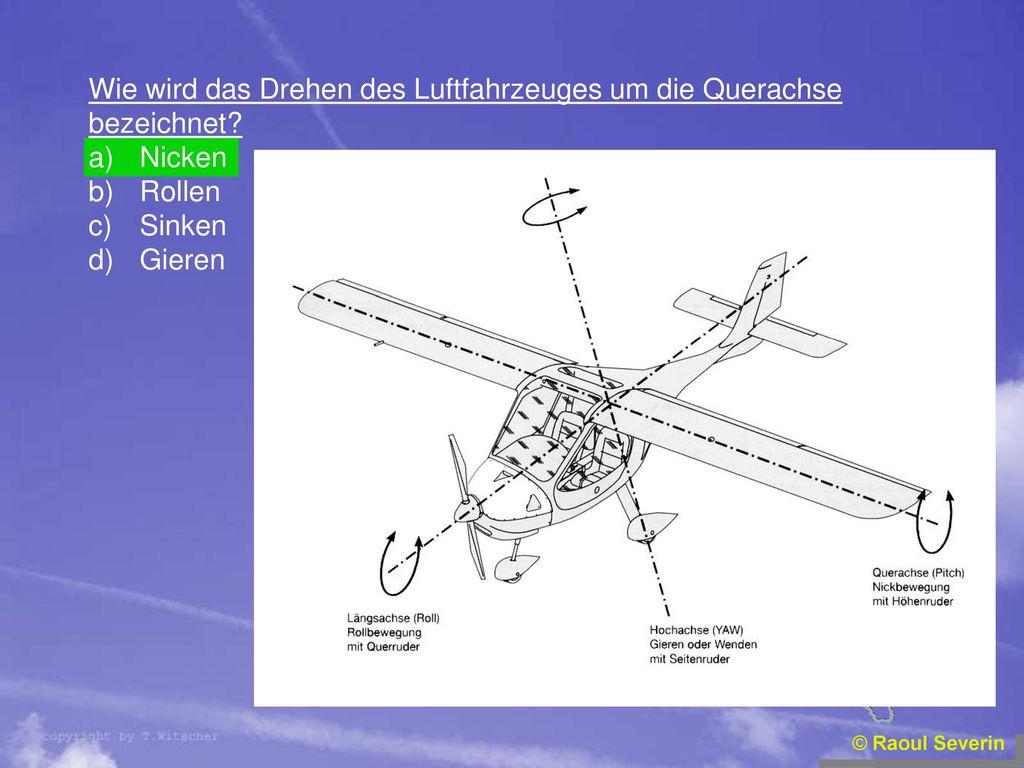 Wie wird das Drehen des Luftfahrzeuges um die Querachse bezeichnet