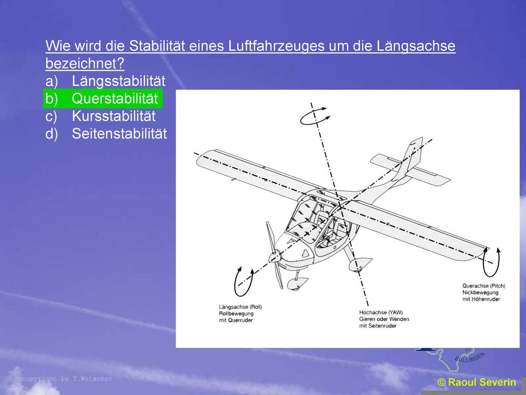 Wie wird die Stabilität eines Luftfahrzeuges um die Längsachse