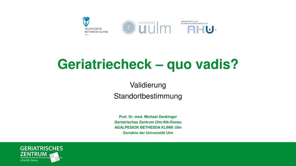 Geriatriecheck – quo vadis