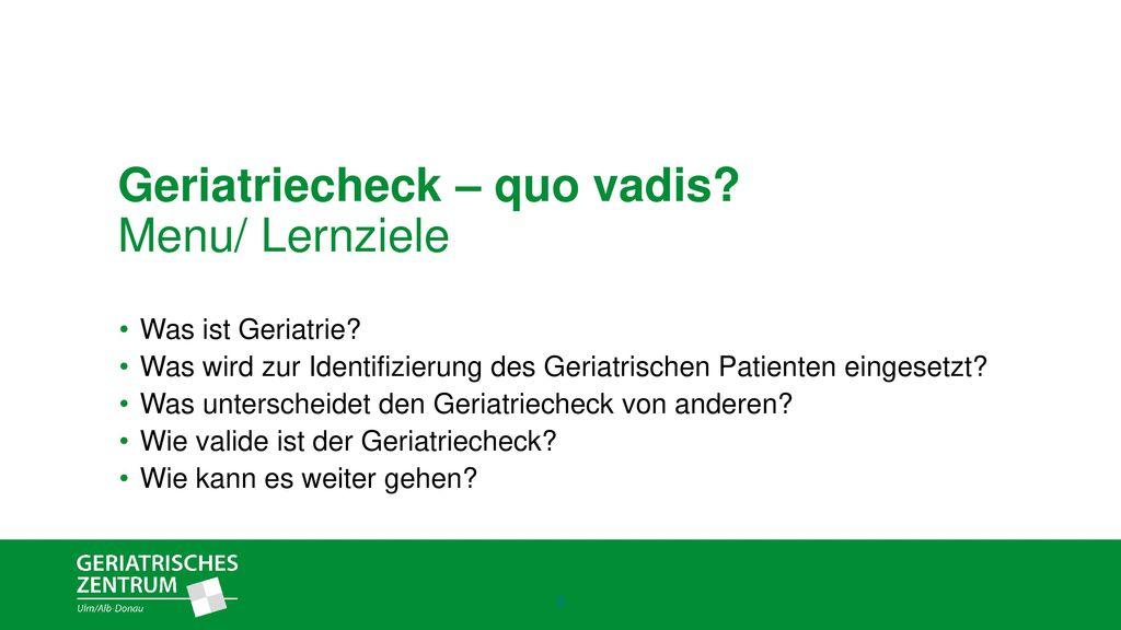 Geriatriecheck – quo vadis Menu/ Lernziele