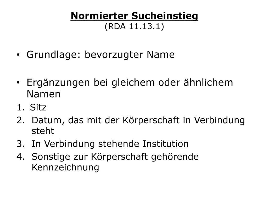 Normierter Sucheinstieg (RDA 11.13.1)
