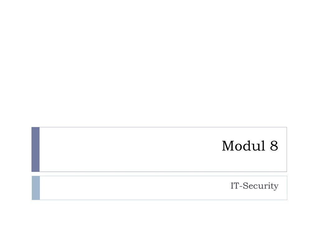 Modul 8 IT-Security