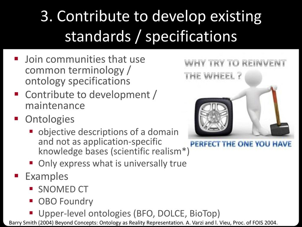 3. Contribute to develop existing standards / specifications