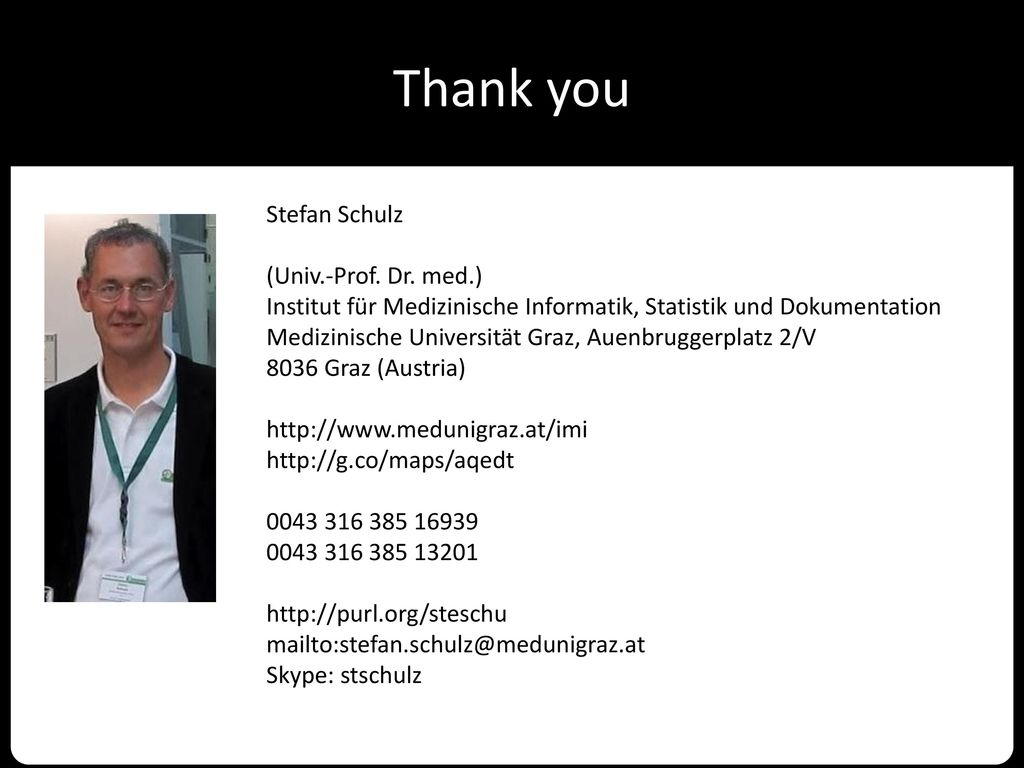Thank you Stefan Schulz (Univ.-Prof. Dr. med.)