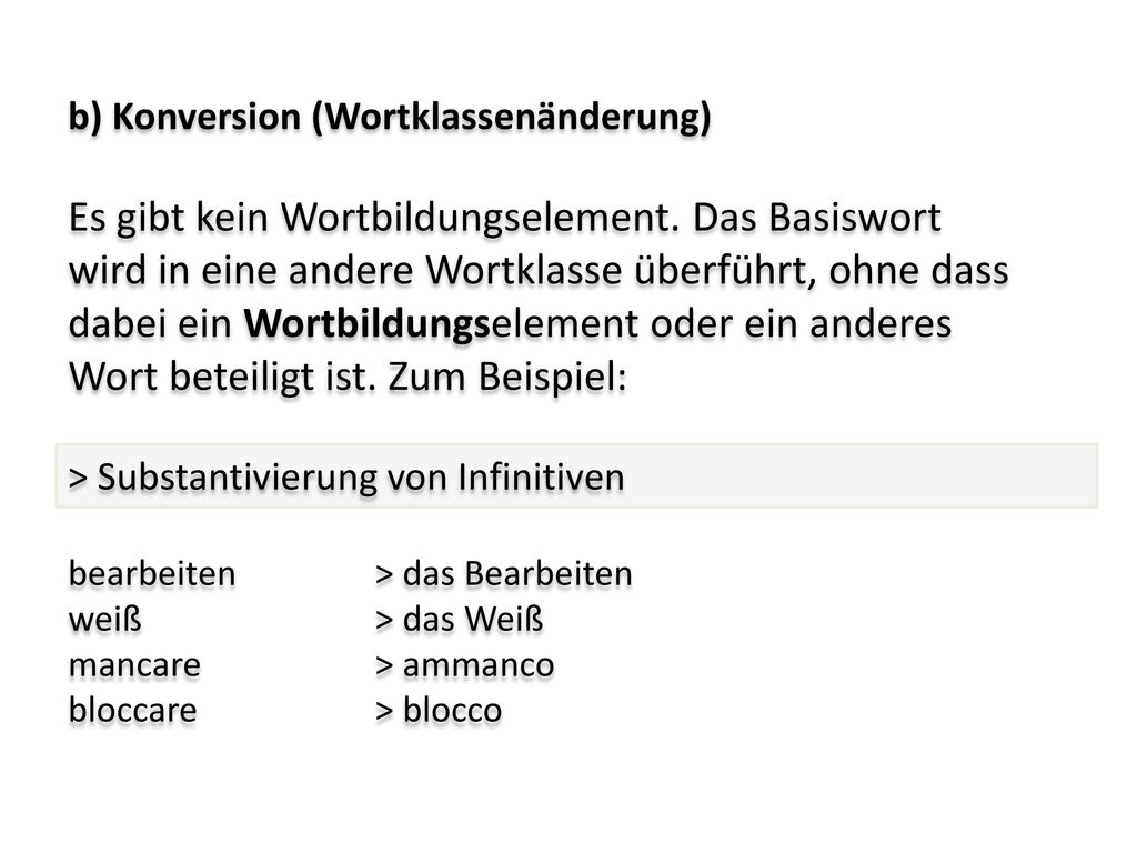 b) Konversion (Wortklassenänderung)