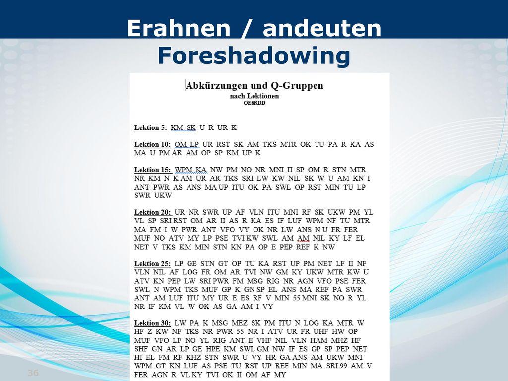 Erahnen / andeuten Foreshadowing