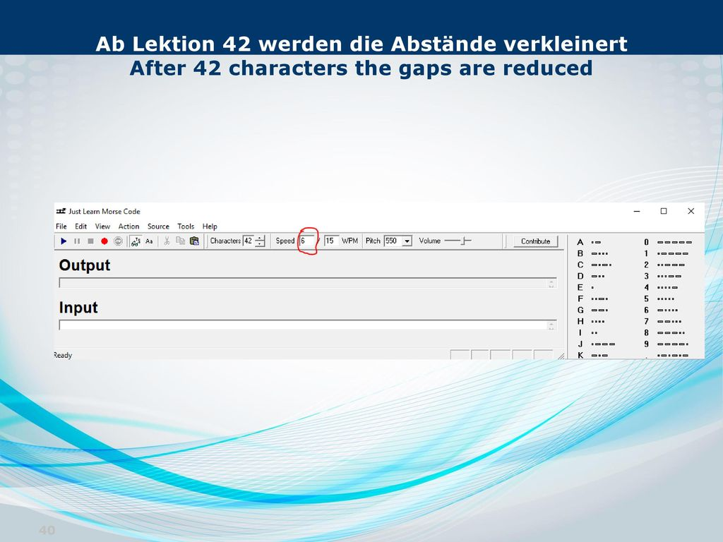 Ab Lektion 42 werden die Abstände verkleinert After 42 characters the gaps are reduced