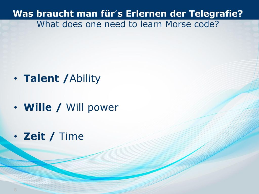 Talent /Ability Wille / Will power Zeit / Time