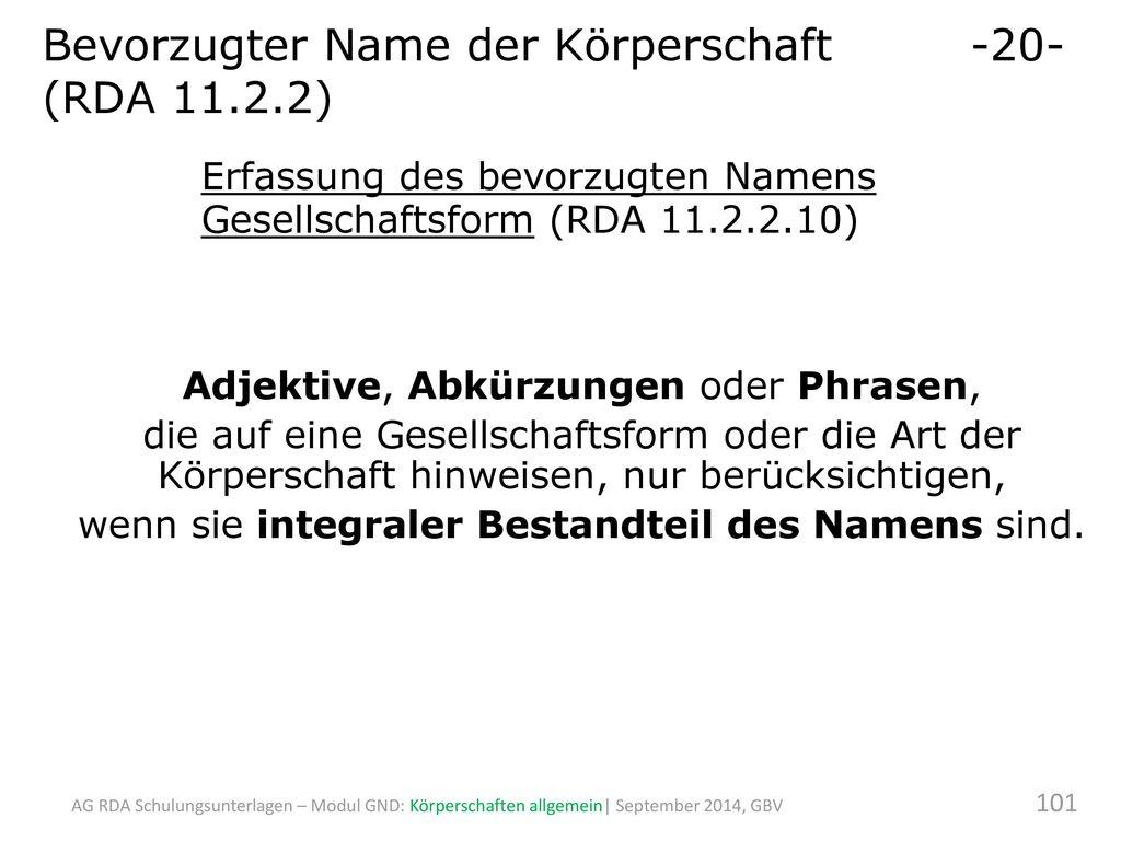 Bevorzugter Name der Körperschaft -20- (RDA 11.2.2)
