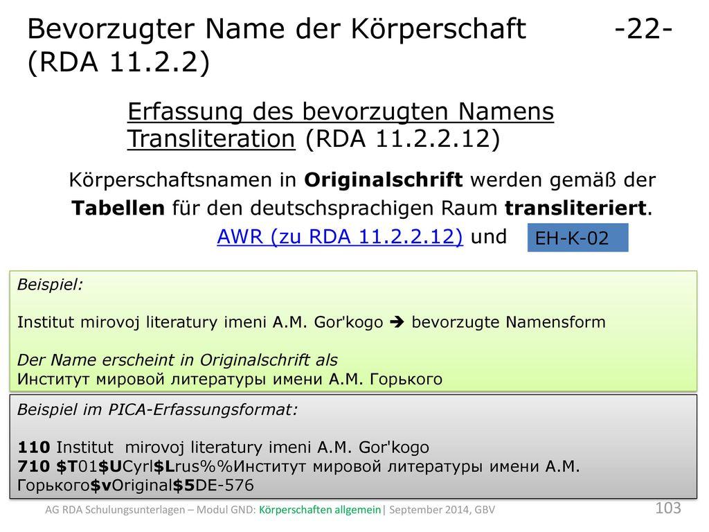 Bevorzugter Name der Körperschaft -22- (RDA 11.2.2)