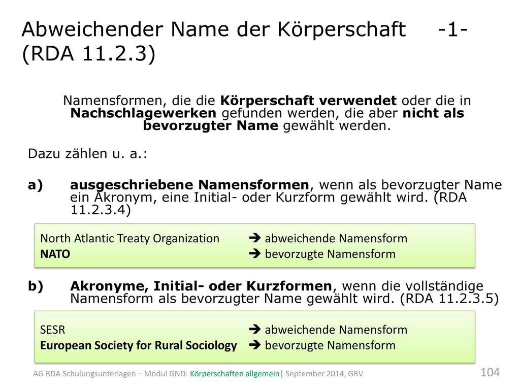 Abweichender Name der Körperschaft -1- (RDA 11.2.3)