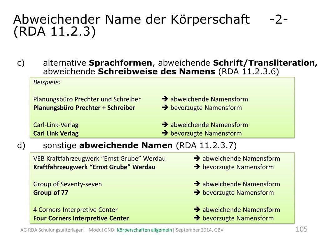 Abweichender Name der Körperschaft -2- (RDA 11.2.3)