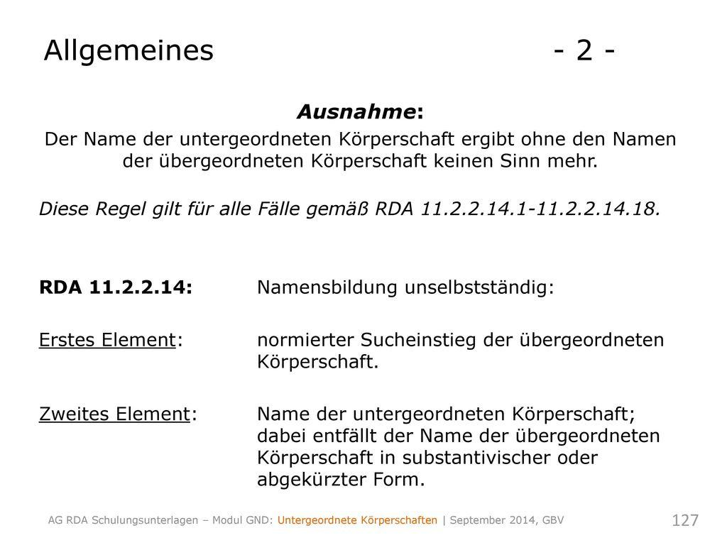 Allgemeines - 2 - Ausnahme: