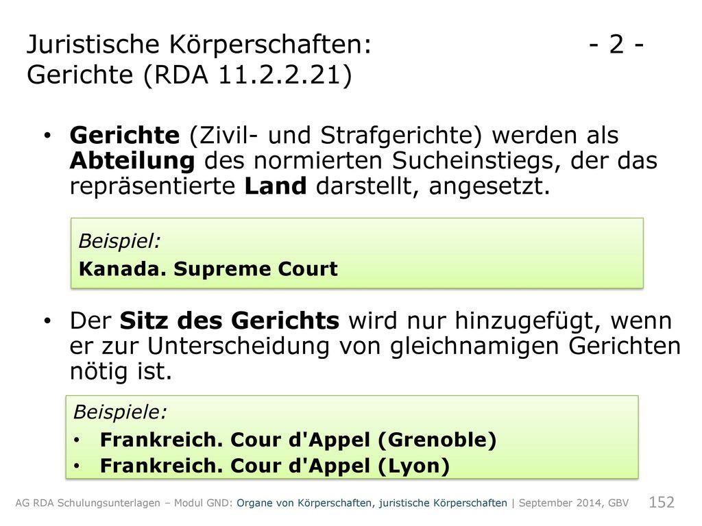 Juristische Körperschaften: - 2 - Gerichte (RDA 11.2.2.21)