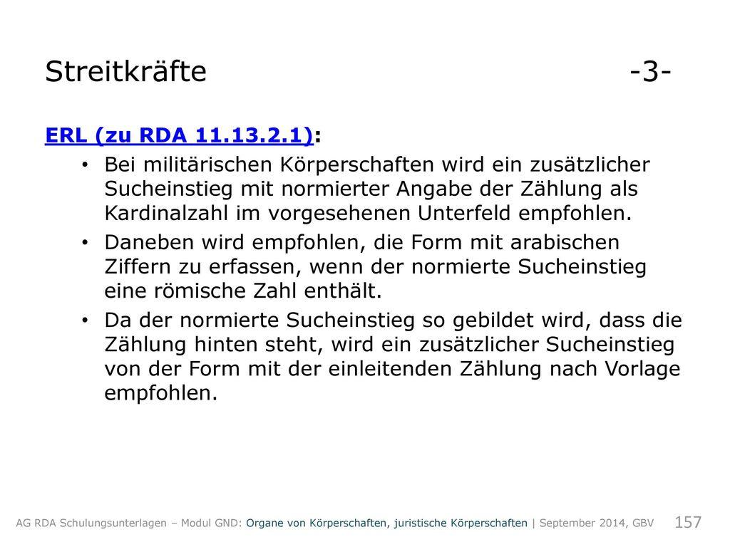 Streitkräfte -3- ERL (zu RDA 11.13.2.1):